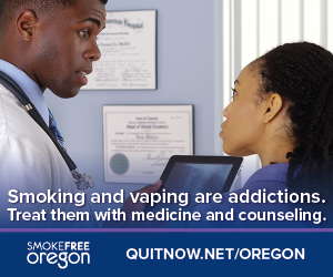 Smoking and vaping are addictions. Treat them with medicine and counseling. Quitnow.net/oregon Doctor speaking with a nurse