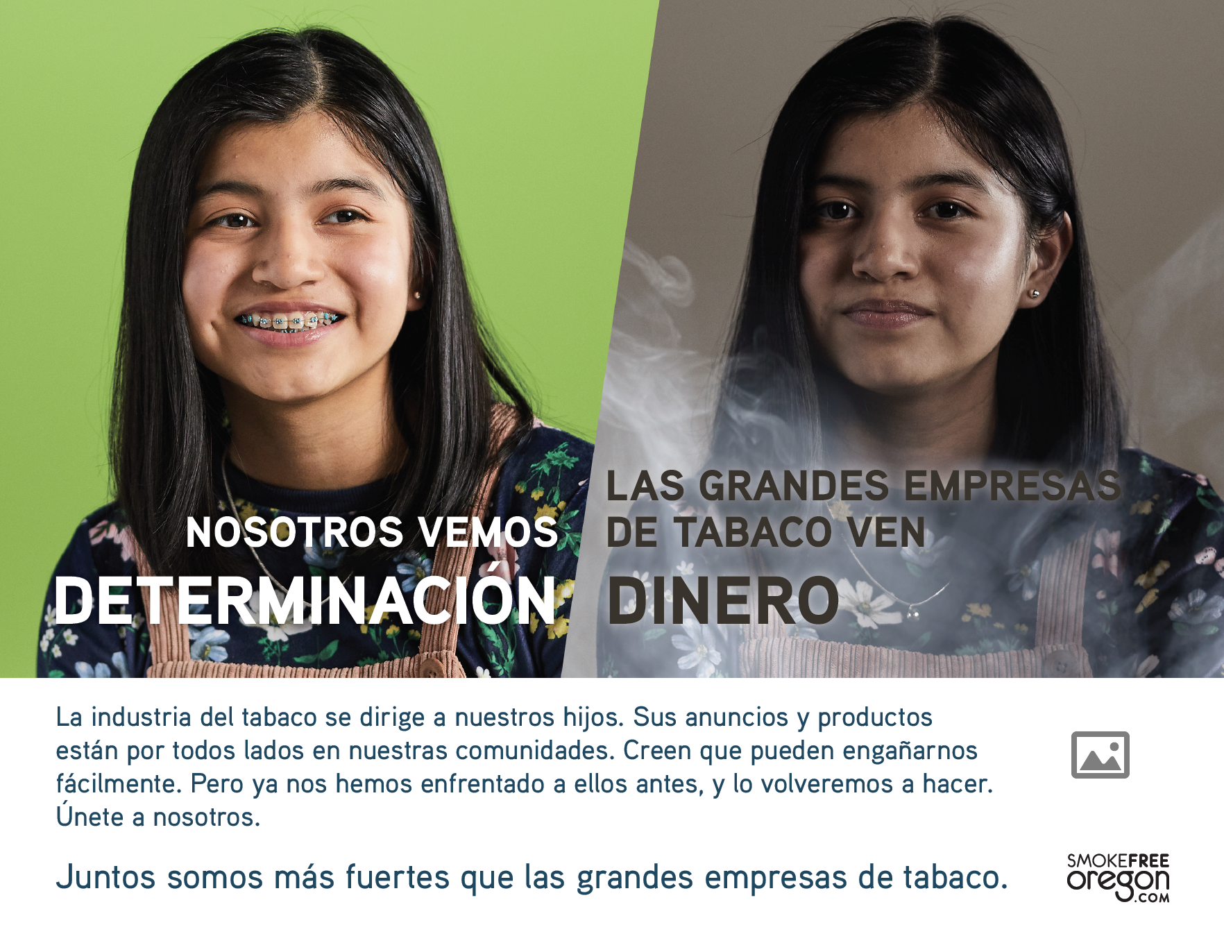 In Spanish. Teenager with bright green background: We see determination. 