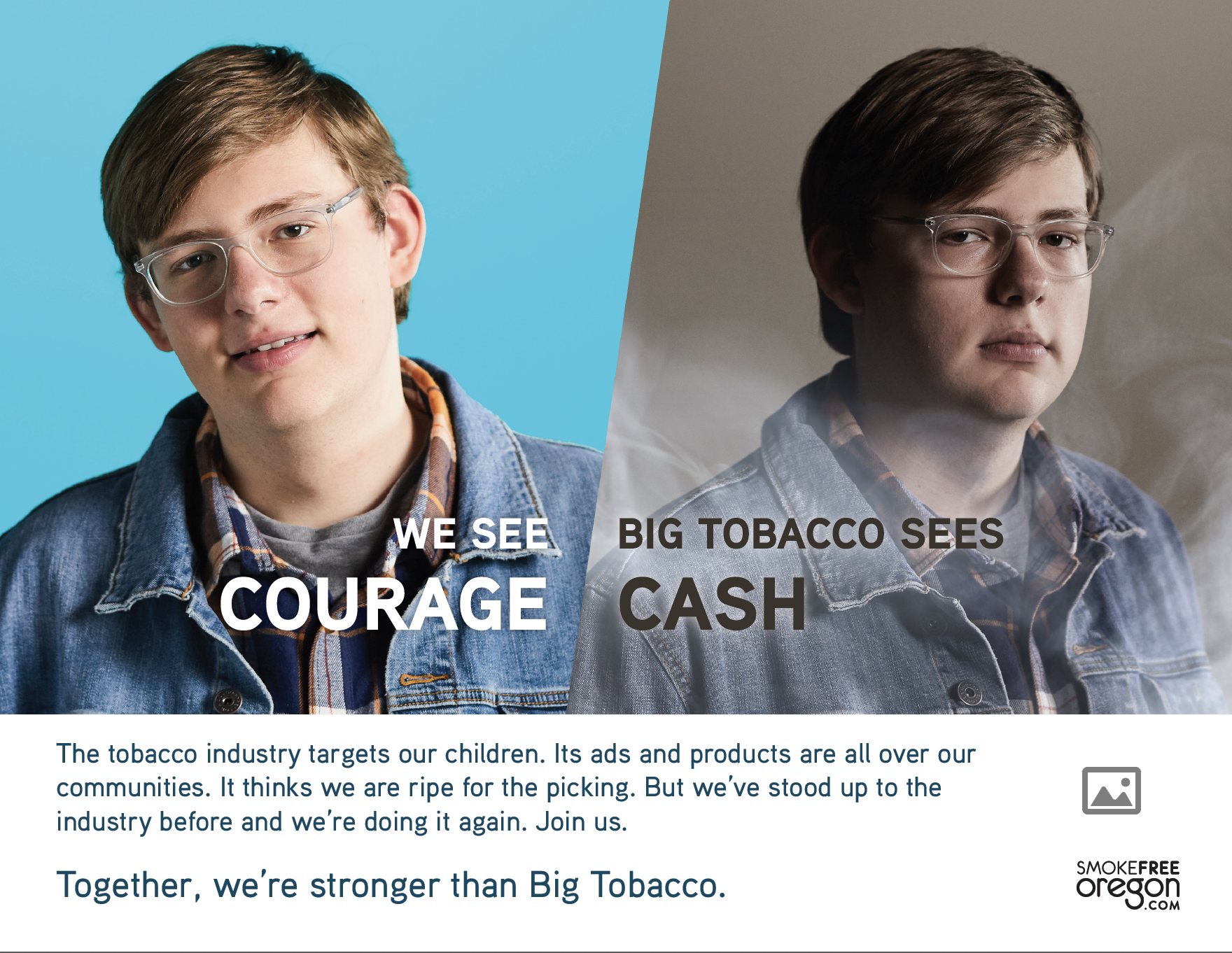Teenager with bright blue background: We see courage. 