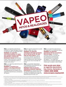 Vaping items in circle. Text in front in Spanish. Vaping myths & realities. Quitline referral on the back apge.