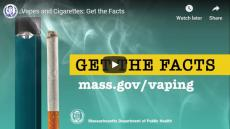 Get the facts, mass.gov/vaping Vape pen next to a burning cigarette, smoke curls in the background