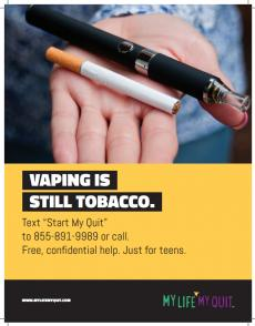 "Outstretched hand holding cigarette and vape pen. Vaping is still tobacco. Text ""Start My Quit"" to 855-891-9989 or call for free confidential, help just for teens."