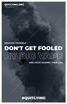 Don't get fooled by big vape and fight against their lies. #QuitLying. Smoke silhouette billowing into the sky.