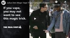 If you vape, you may not want to see this magic trick. Magician Julius Dein stands beside a teen whose mouth is open in surprise while holding a cigarette