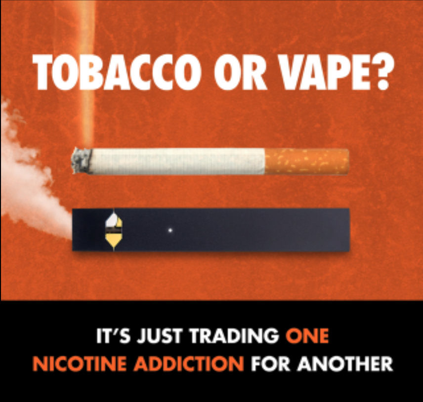 "Tobacco or vape? It's just trading one nicotine addiction for another. ""one nicotine addiction"" is highlighted. Combustible cigarette and vape pen next to each other"