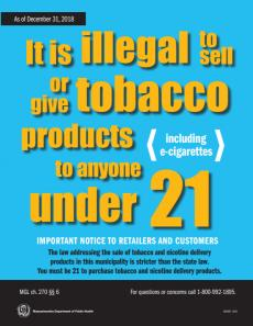 It is illegal to sell or give tobacco products [including e-cigarettes] to anyone under 21. illegal, tobacco, including e-cigarettes, and under 21 are highlighted