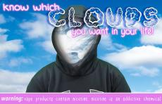 Know which clouds you want in your life! Warning: vape products contain nicotine. Nicotine is an addictive chemical. Person in black hoodie, face covered in vape cloud, atmospheric clouds in background