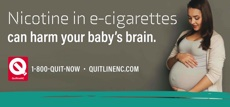 Nicotine in e-cigarettes can harm your baby's brain. Free 24/7 support 1-800-QUIT-NOW. Pregnant woman