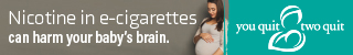 Nicotine in e-cigarettes can harm your baby's brain. You Quit Two Quit. Pregnant woman